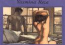 """""""Felici i felici"""" di Yasmin Reza"""