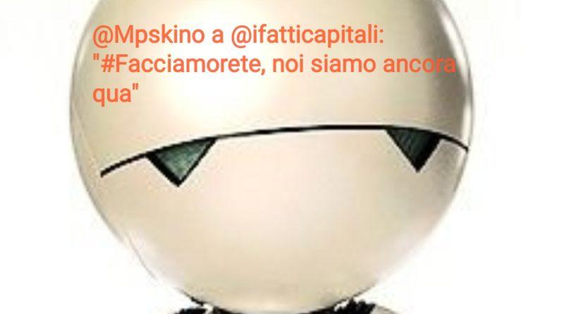 """#Facciamorete e Marco Skino: """"Noi siamo ancora qua"""""""